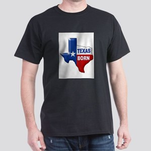 TEXAS BORN T-Shirt