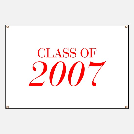 CLASS OF 2007-Bau red 501 Banner