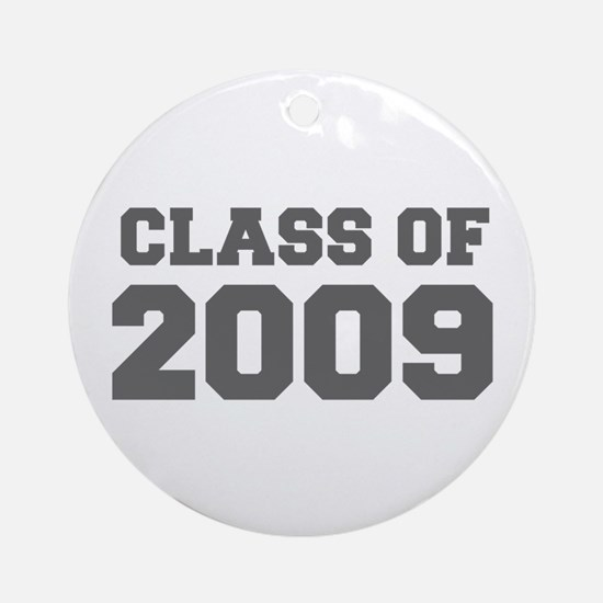 CLASS OF 2009-Fre gray 300 Ornament (Round)