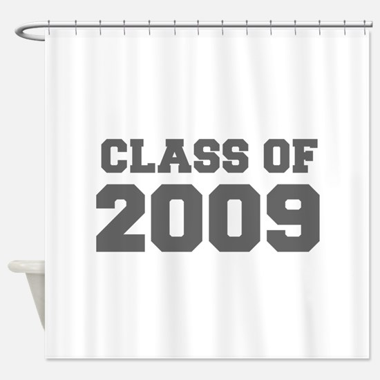 CLASS OF 2009-Fre gray 300 Shower Curtain