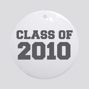 CLASS OF 2010-Fre gray 300 Ornament (Round)