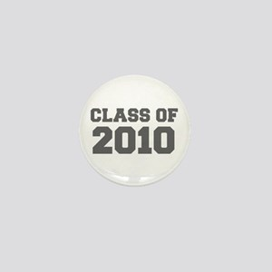CLASS OF 2010-Fre gray 300 Mini Button