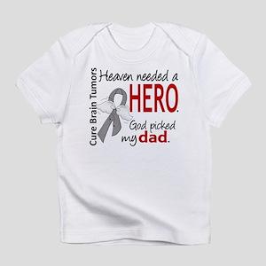 Brain Tumor HeavenNeededHero1 Infant T-Shirt