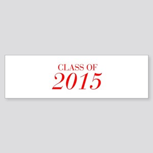 CLASS OF 2015-Bau red 501 Bumper Sticker