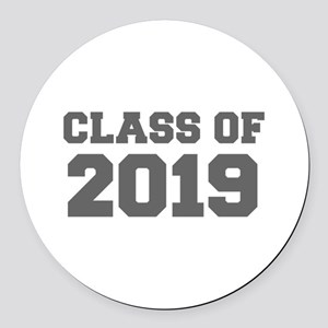 CLASS OF 2019-Fre gray 300 Round Car Magnet