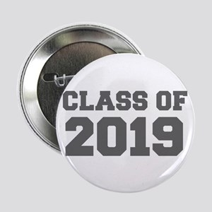 "CLASS OF 2019-Fre gray 300 2.25"" Button (10 pack)"