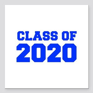 """CLASS OF 2020-Fre blue 300 Square Car Magnet 3"""" x"""