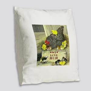 We Love Mom! Burlap Throw Pillow