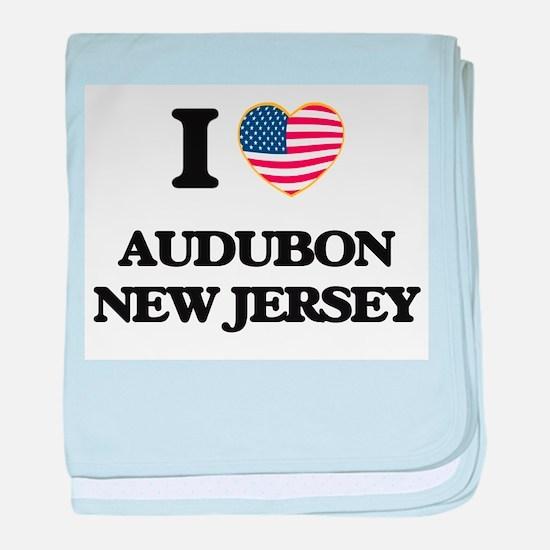 I love Audubon New Jersey baby blanket