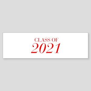CLASS OF 2021-Bau red 501 Bumper Sticker