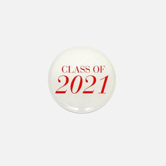 CLASS OF 2021-Bau red 501 Mini Button