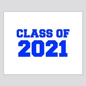 CLASS OF 2021-Fre blue 300 Posters