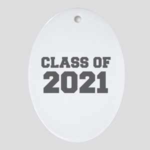 CLASS OF 2021-Fre gray 300 Ornament (Oval)