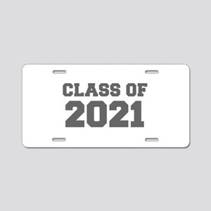 CLASS OF 2021-Fre gray 300 Aluminum License Plate