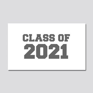 CLASS OF 2021-Fre gray 300 Car Magnet 20 x 12