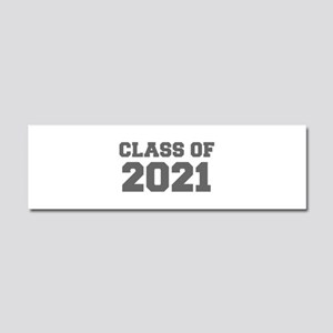 CLASS OF 2021-Fre gray 300 Car Magnet 10 x 3