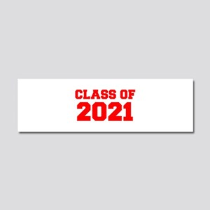 CLASS OF 2021-Fre red 300 Car Magnet 10 x 3
