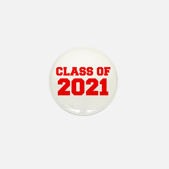 CLASS OF 2021-Fre red 300 Mini Button