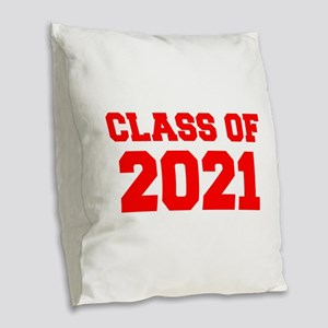 CLASS OF 2021-Fre red 300 Burlap Throw Pillow