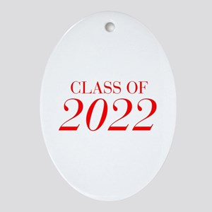 CLASS OF 2022-Bau red 501 Ornament (Oval)