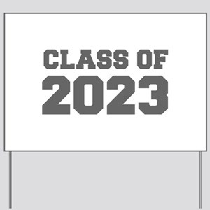 CLASS OF 2023-Fre gray 300 Yard Sign
