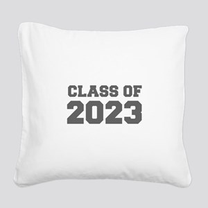 CLASS OF 2023-Fre gray 300 Square Canvas Pillow
