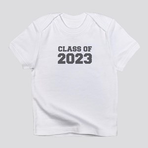CLASS OF 2023-Fre gray 300 Infant T-Shirt