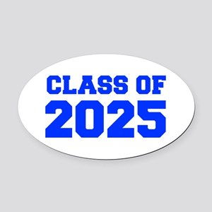 CLASS OF 2025-Fre blue 300 Oval Car Magnet