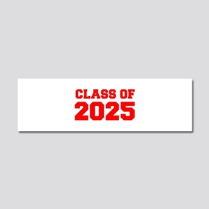 CLASS OF 2025-Fre red 300 Car Magnet 10 x 3
