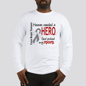 Brain Tumor HeavenNeededHero1 Long Sleeve T-Shirt
