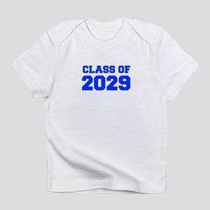 CLASS OF 2029-Fre blue 300 Infant T-Shirt