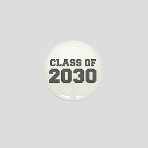 CLASS OF 2030-Fre gray 300 Mini Button