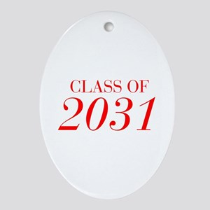 CLASS OF 2031-Bau red 501 Ornament (Oval)