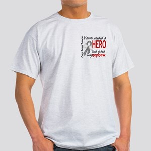 Brain Tumor HeavenNeededHero1 Light T-Shirt