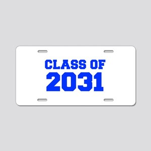 CLASS OF 2031-Fre blue 300 Aluminum License Plate