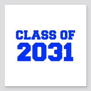 """CLASS OF 2031-Fre blue 300 Square Car Magnet 3"""" x"""