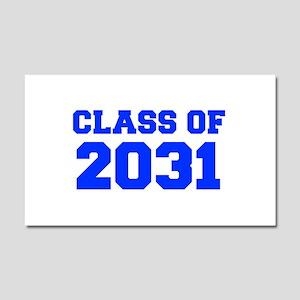 CLASS OF 2031-Fre blue 300 Car Magnet 20 x 12