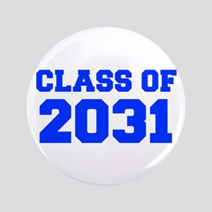 CLASS OF 2031-Fre blue 300 Button