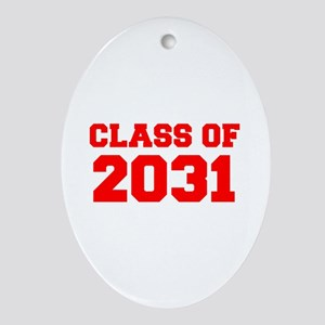 CLASS OF 2031-Fre red 300 Ornament (Oval)