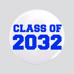 CLASS OF 2032-Fre blue 300 Button