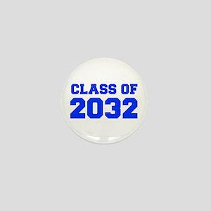 CLASS OF 2032-Fre blue 300 Mini Button