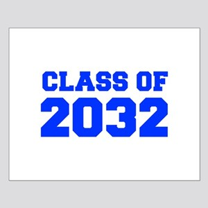 CLASS OF 2032-Fre blue 300 Posters