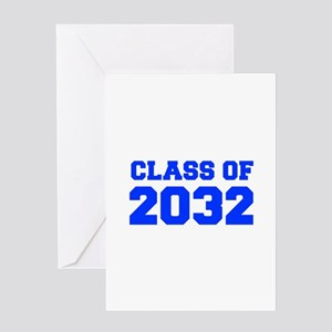 CLASS OF 2032-Fre blue 300 Greeting Cards