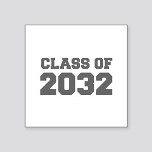 CLASS OF 2032-Fre gray 300 Sticker