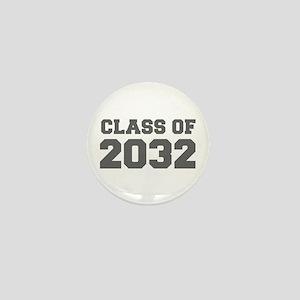 CLASS OF 2032-Fre gray 300 Mini Button