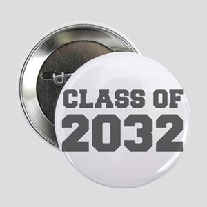 """CLASS OF 2032-Fre gray 300 2.25"""" Button (10 pack)"""