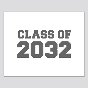 CLASS OF 2032-Fre gray 300 Posters