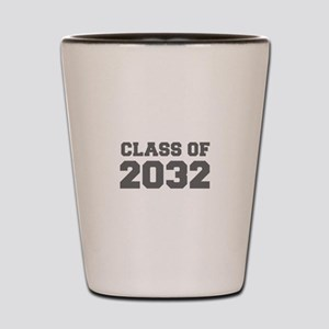 CLASS OF 2032-Fre gray 300 Shot Glass