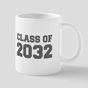 CLASS OF 2032-Fre gray 300 Mugs