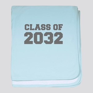 CLASS OF 2032-Fre gray 300 baby blanket